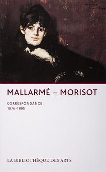 Mallarmé – Morisot, correspondance (1876-1895)