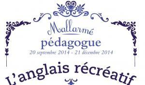 L'anglais récréatif - Mallarmé pédagogue